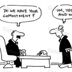 Do we have your commitment?